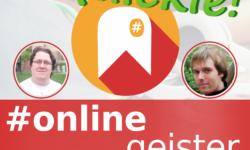 #Onlinegeister-Quickie - schnelles Format
