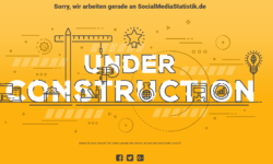 Social Media Statistiken was under construction