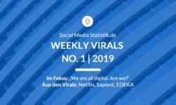 Titelbild Weekly Virals 1 | 2019
