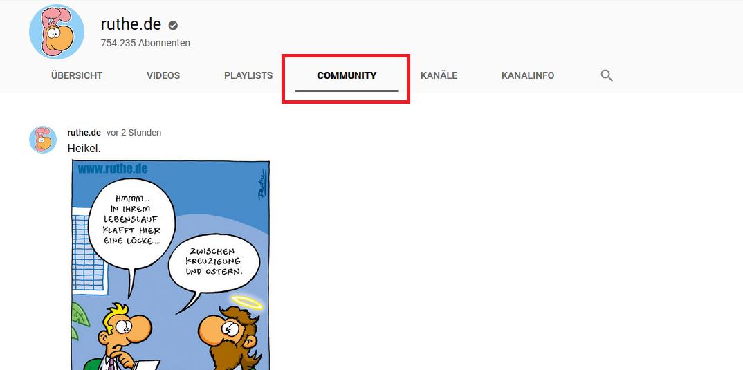 Der Community-Tab und ein Beispielbeitrag aus dem YouTube-Kanal des Comickünstlers Ralph Ruthe (bereits bei uns im Interview).