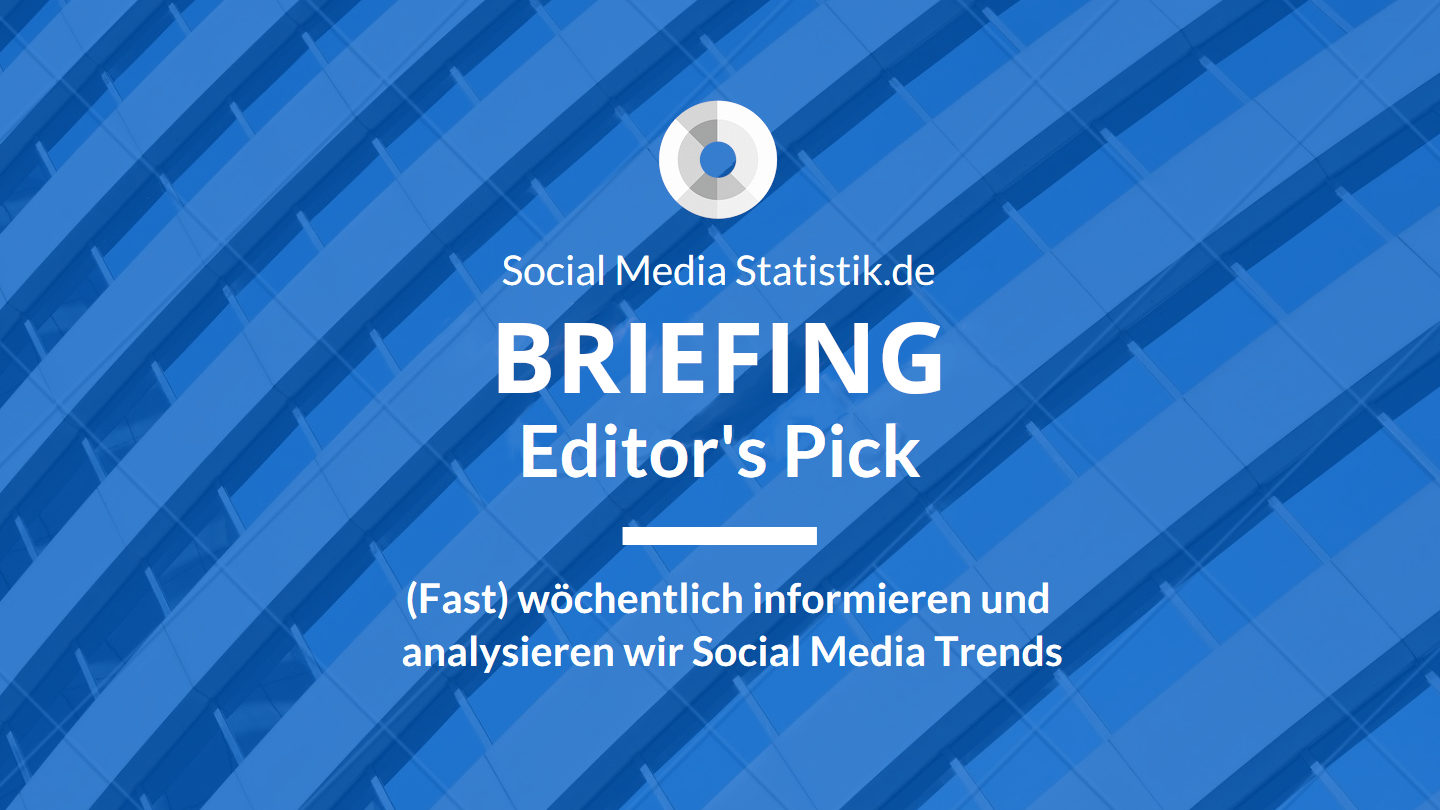 WhatsApp, Insta, LinkedIn, Twitch | Briefing & Podcast Nr. 54