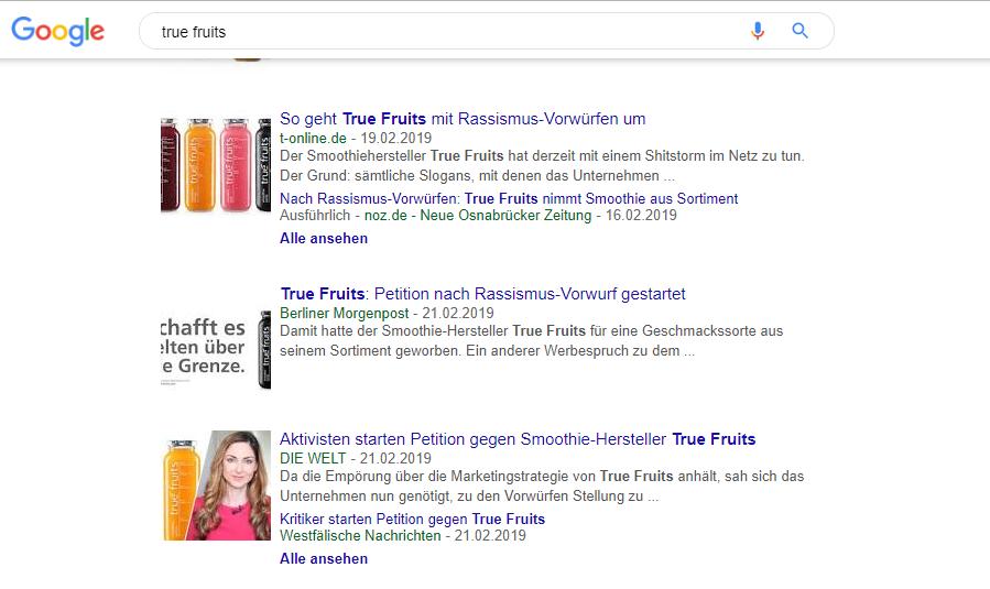 """Beispiel eines Shitstorm-Ziels – die Marke """"True Fruits"""" Quelle: Google News Suche nach dem Begriff """"True Fruits"""", Screenshot vom 27.05.2019"""